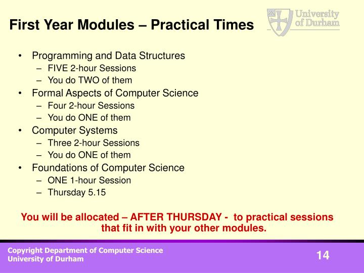 First Year Modules – Practical Times