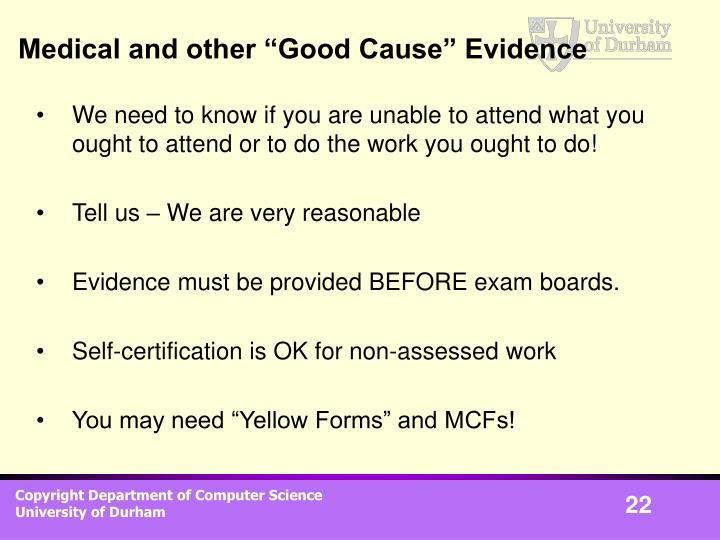 "Medical and other ""Good Cause"" Evidence"