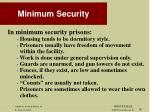 minimum security