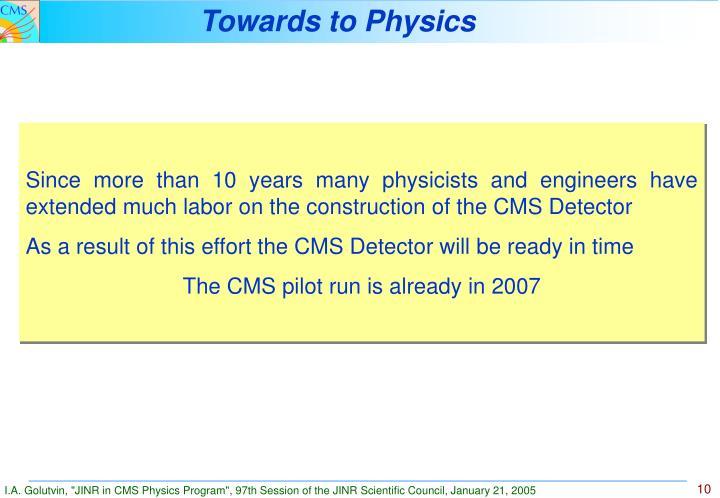 Towards to Physics