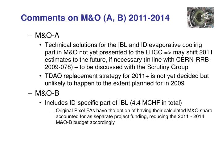 Comments on M&O (A, B) 2011-2014