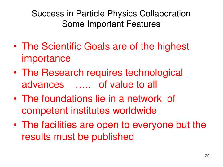 Success in Particle Physics Collaboration
