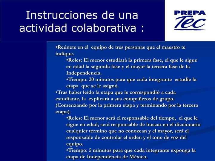 Instrucciones de una actividad colaborativa :