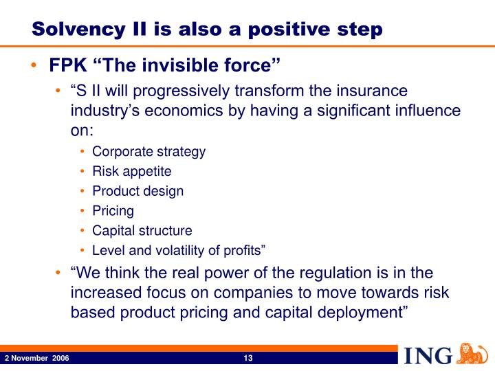 Solvency II is also a positive step