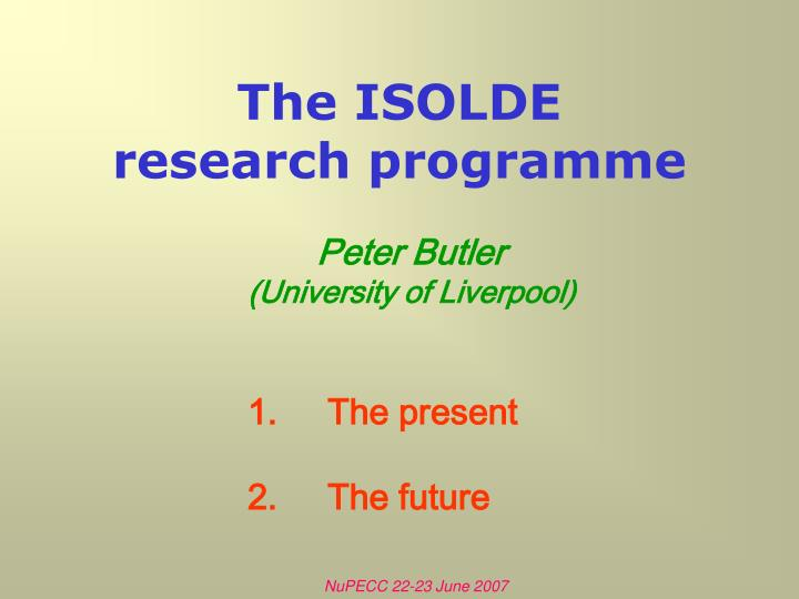 The isolde research programme