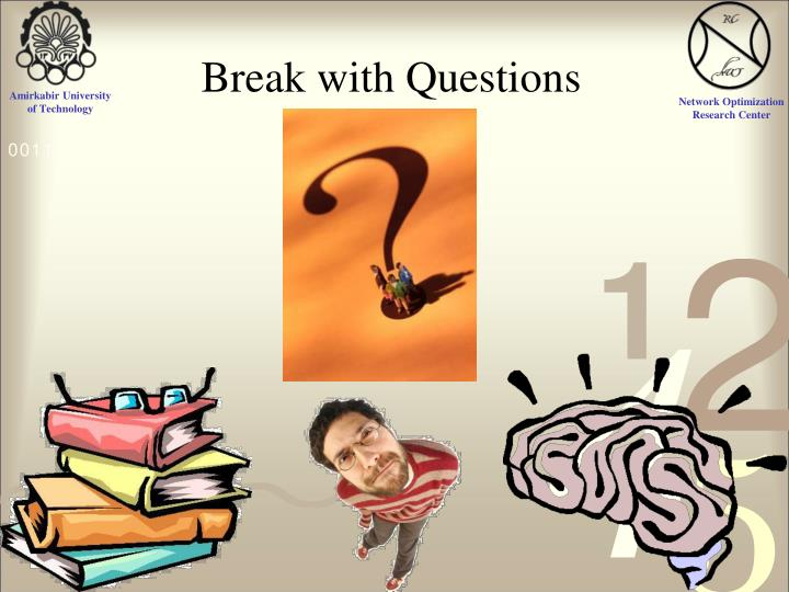 Break with Questions