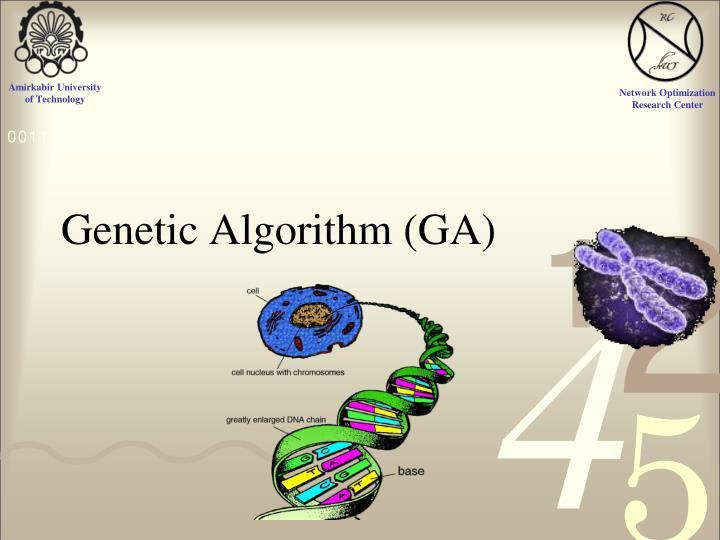 Genetic Algorithm (GA)