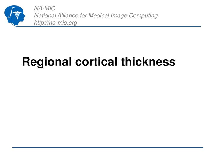 Regional cortical thickness