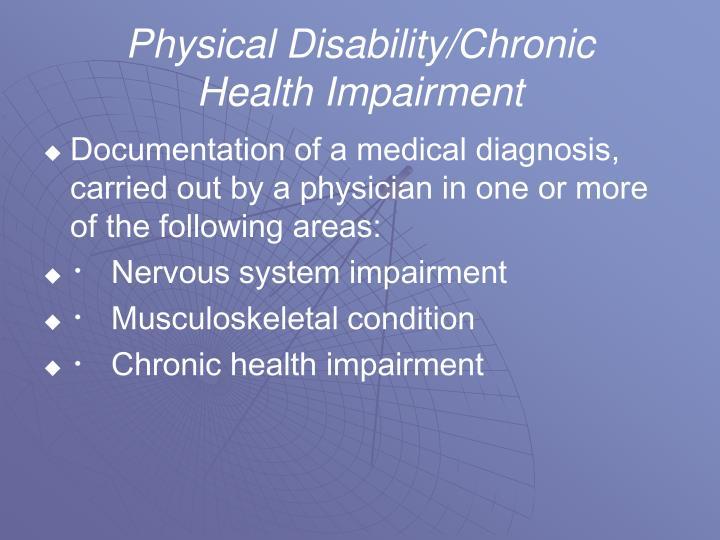 Physical Disability/Chronic
