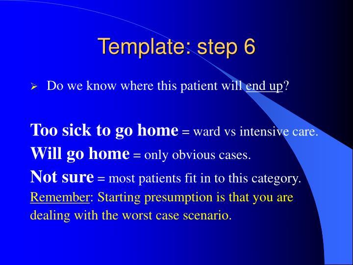 Template: step 6