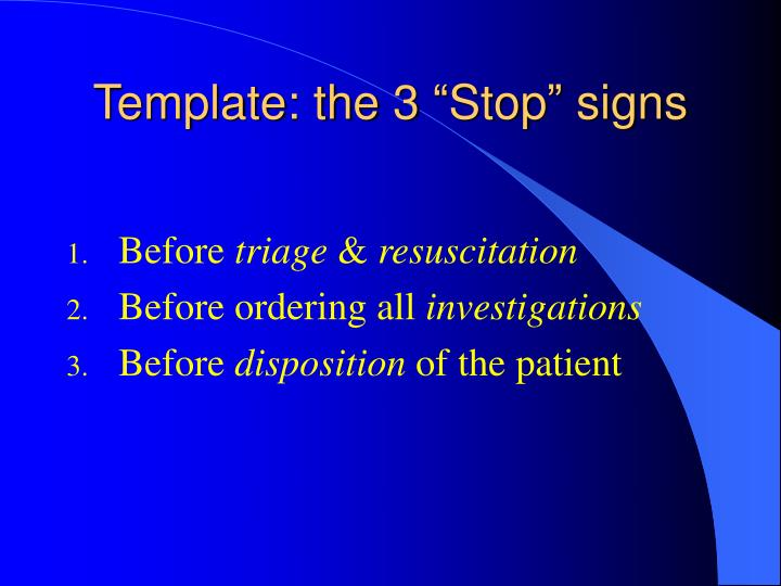 """Template: the 3 """"Stop"""" signs"""