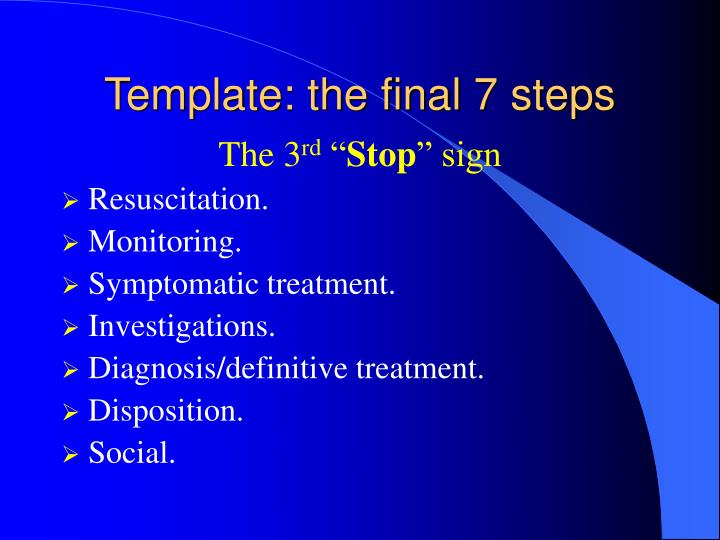 Template: the final 7 steps