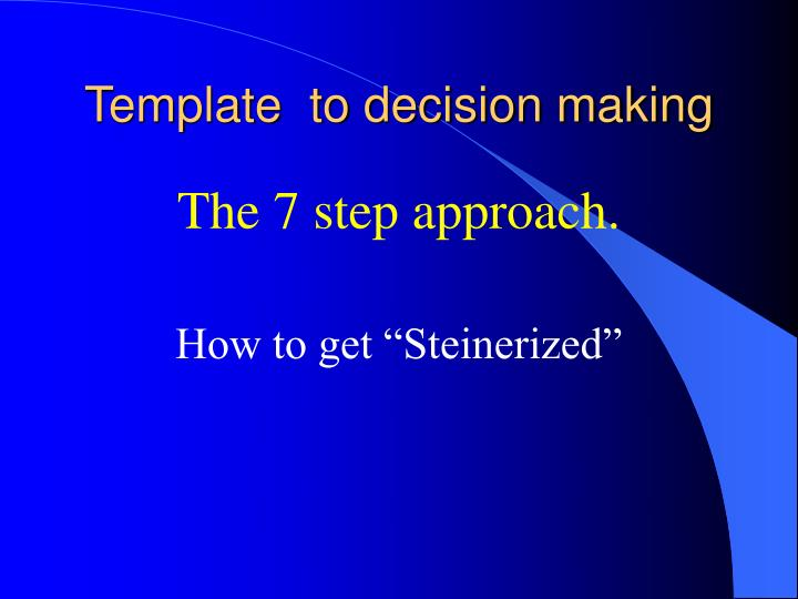 Template  to decision making