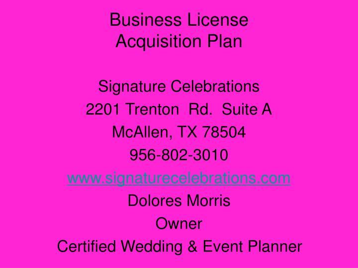 Business license acquisition plan