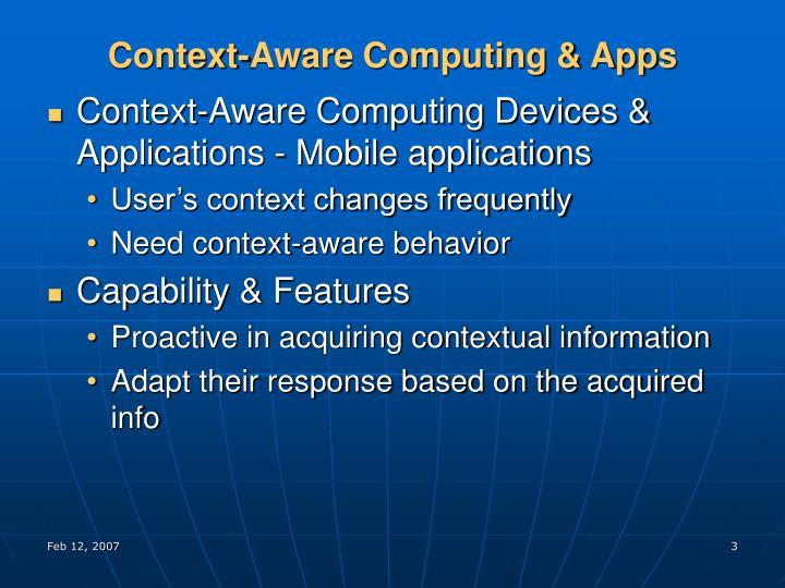 Context aware computing apps