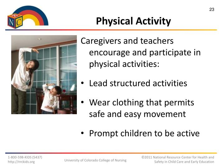 Caregivers and teachers encourage and participate in physical activities: