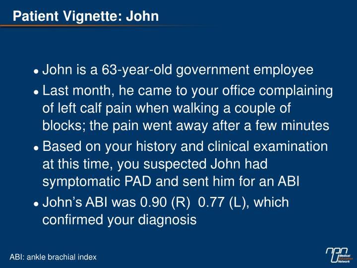 Patient Vignette: John