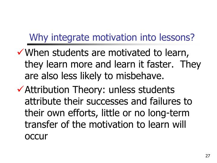 Why integrate motivation into lessons?