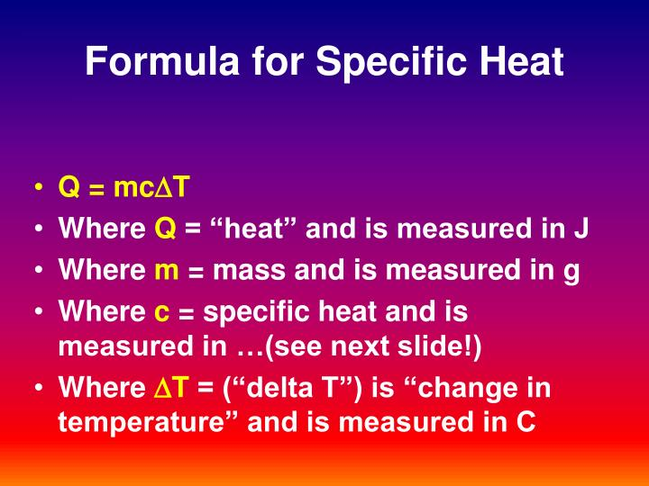 Formula for Specific Heat