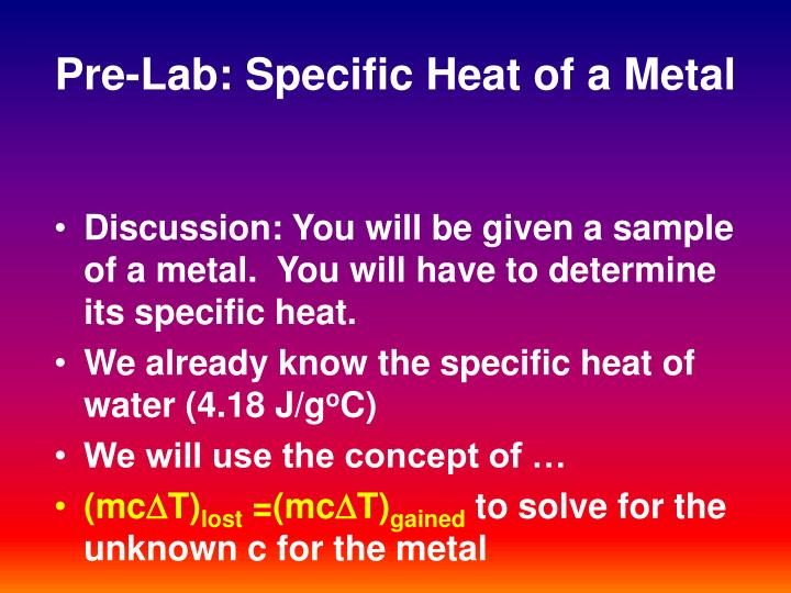 Pre-Lab: Specific Heat of a Metal