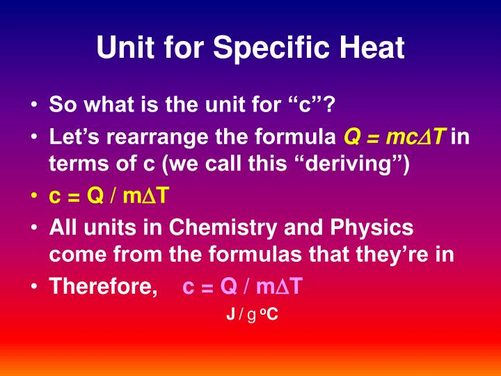 Unit for Specific Heat