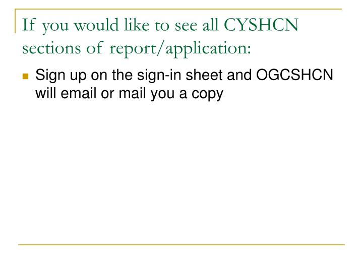 If you would like to see all CYSHCN sections of report/application: