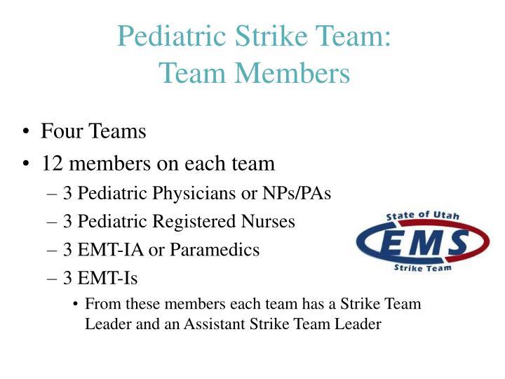 Pediatric Strike Team: