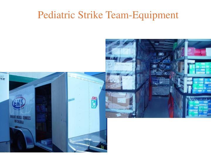 Pediatric Strike Team-Equipment