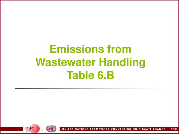 Emissions from Wastewater Handling Table 6.B