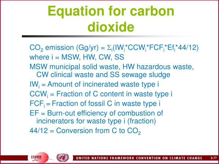 Equation for carbon dioxide