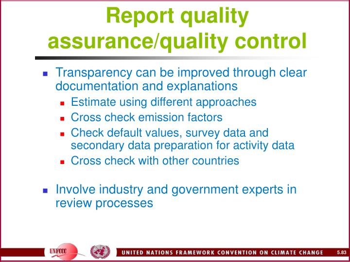 Report quality assurance/quality control