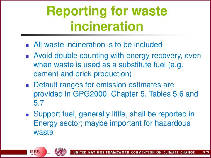 Reporting for waste incineration