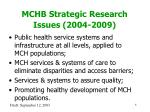 mchb strategic research issues 2004 2009