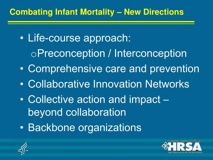 Combating Infant Mortality – New Directions