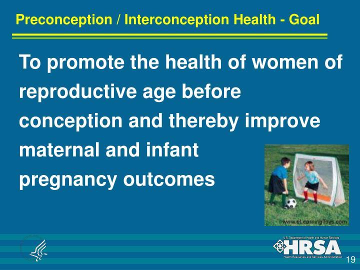 Preconception / Interconception Health - Goal