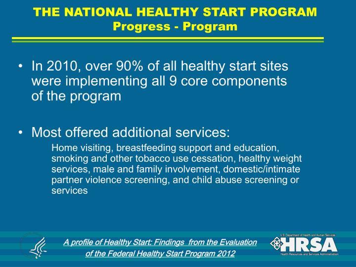 THE NATIONAL HEALTHY START PROGRAM