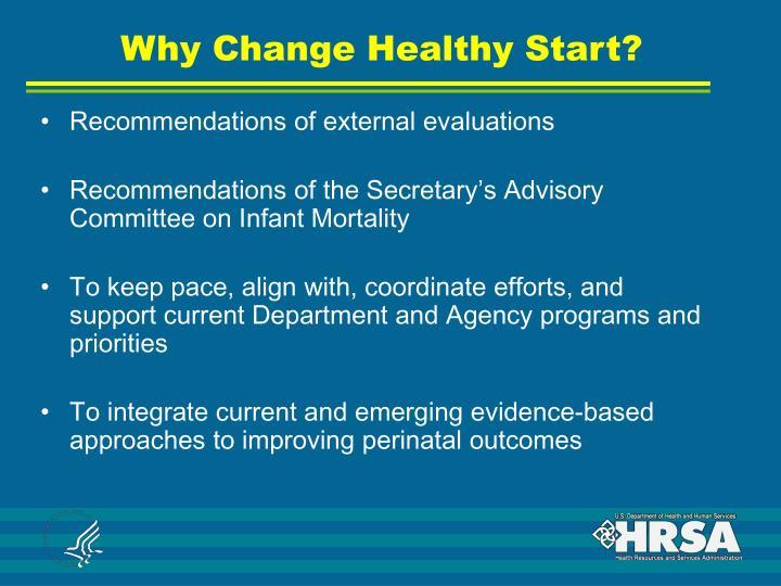 Why Change Healthy Start?