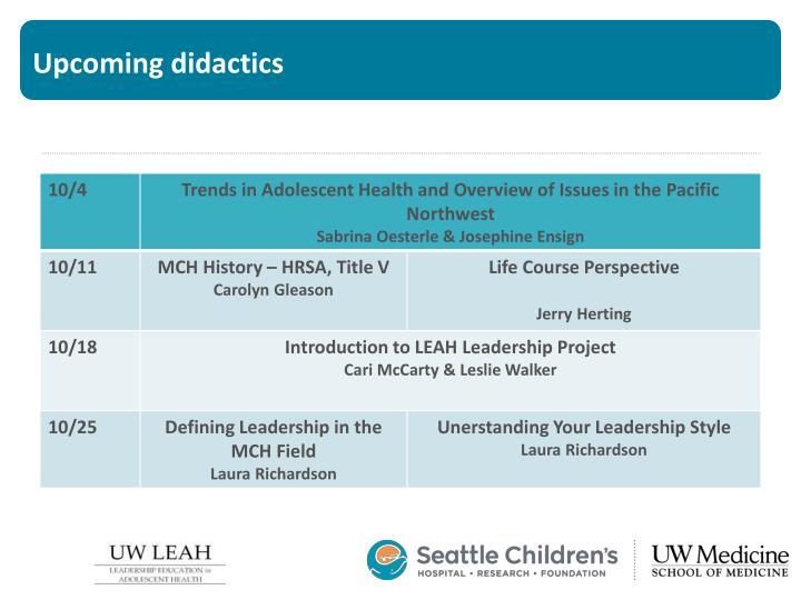 Upcoming didactics