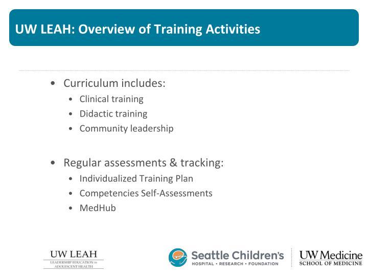 UW LEAH: Overview of Training Activities