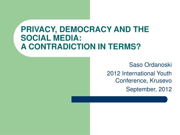 privacy democracy and the social media a contradiction in terms n.