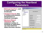 configuring the heartbeat parameters