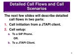 detailed call flows and call scenarios