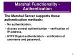 marshal functionality authentication