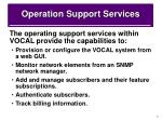 operation support services