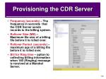 provisioning the cdr server