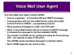 voice mail user agent