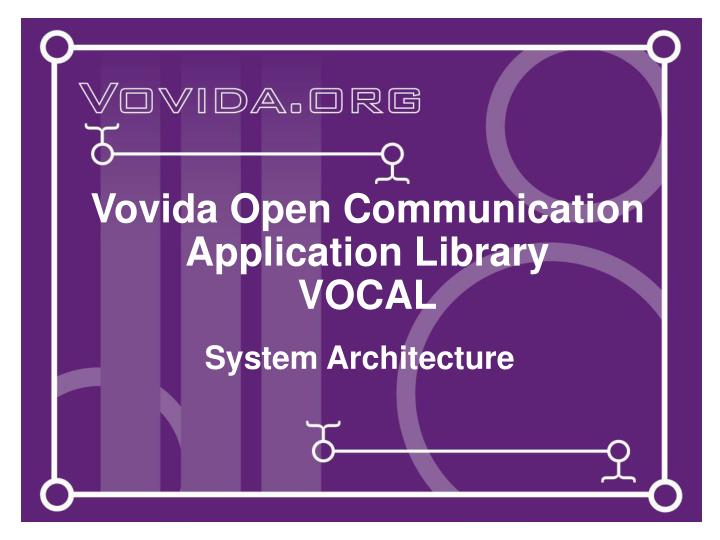vovida open communication application library vocal n.