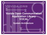 vovida open communication application library vocal