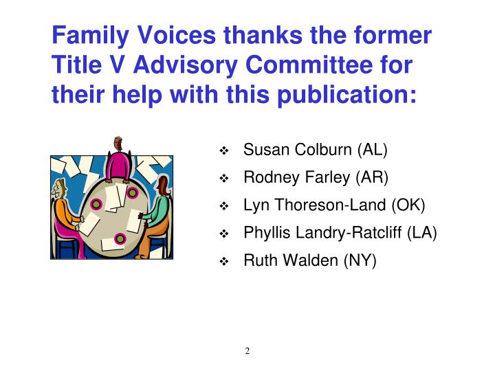 Family Voices thanks the former