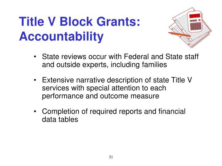 Title V Block Grants: Accountability